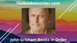 john grisham books in order, grisham books in order, john grisham book list