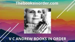 V C Andrews books in order